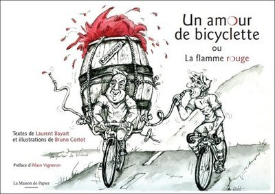 Un amour de bicyclette (ou la flamme rouge)