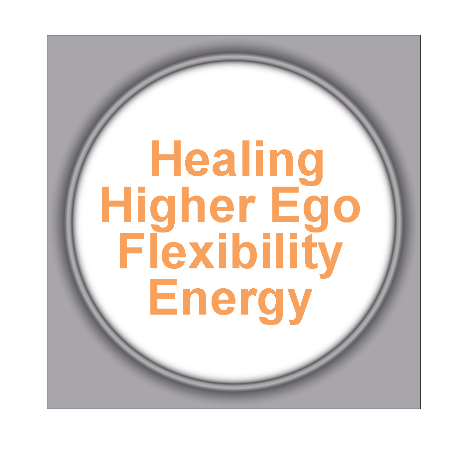 Healing Higher Ego Flexibility Energy 2HHEFE
