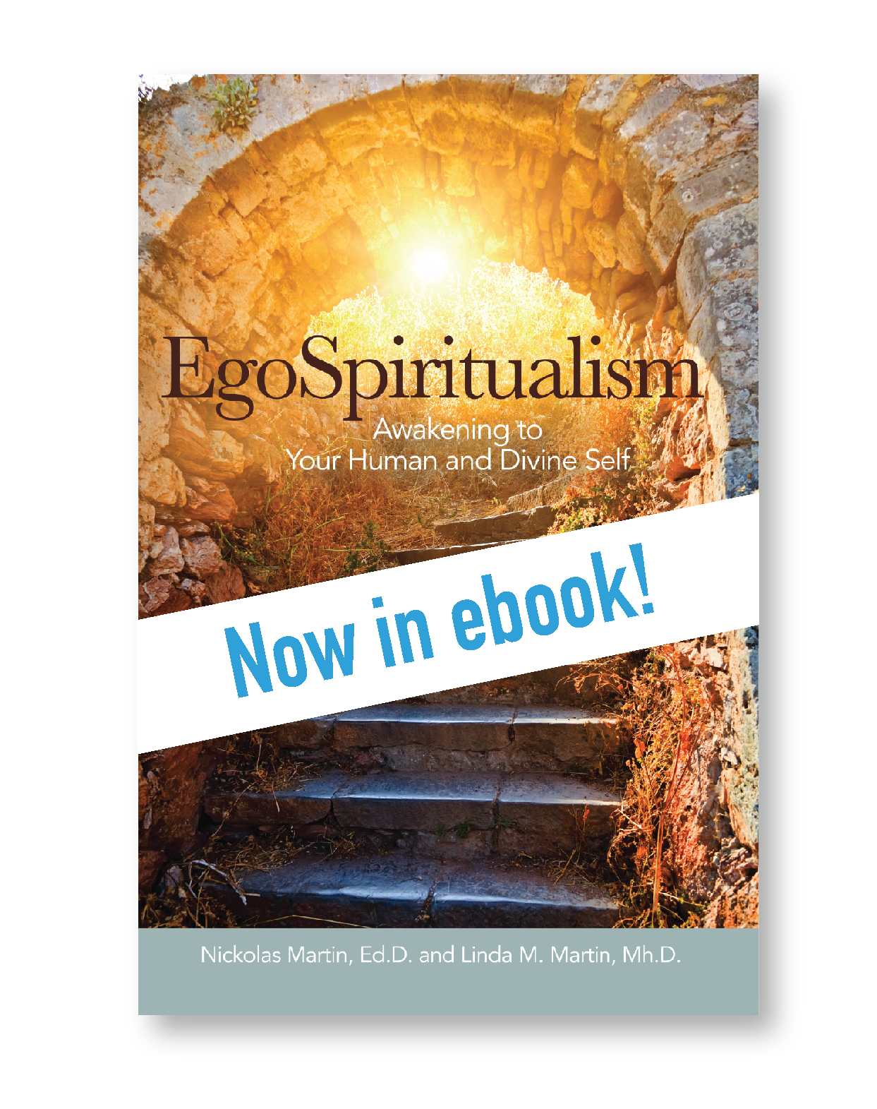 EgoSpiritualism: Awakening to Your Human and Divine Self eBookEG