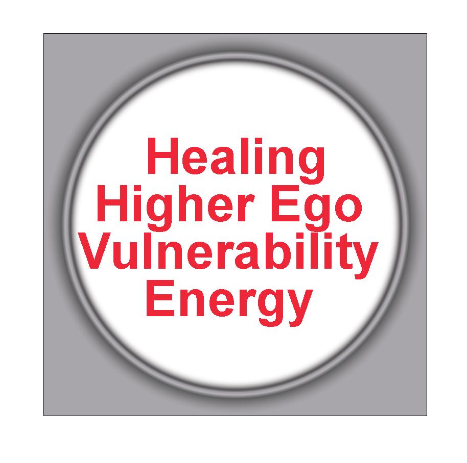 Healing Higher Ego Vulnerability Energy 3HHEVE