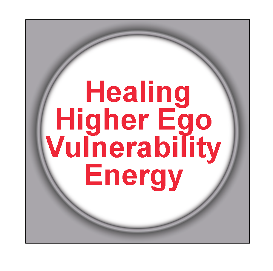 Healing Higher Ego Vulnerability Energy