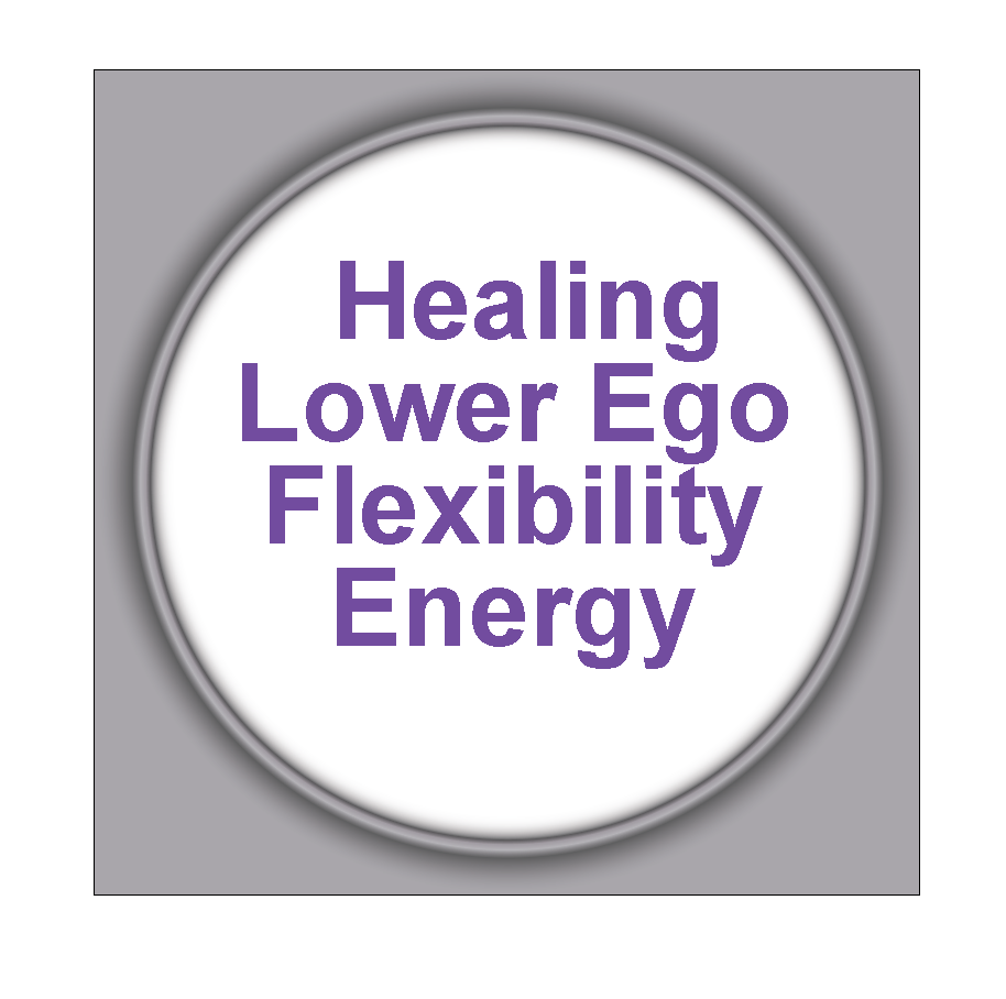 Healing Lower Ego Flexibility Energy 5HLEFE