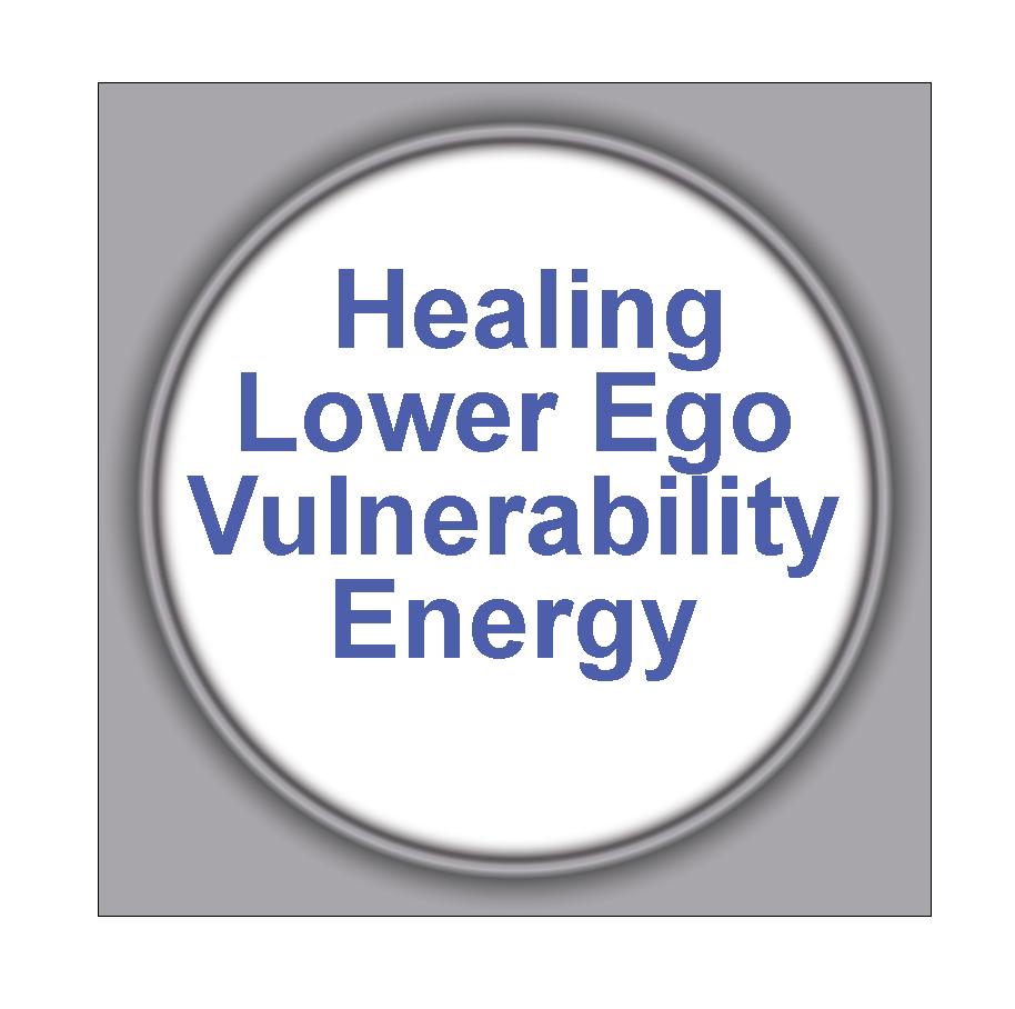 Healing Lower Ego Vulnerability Energy 6HLEVE