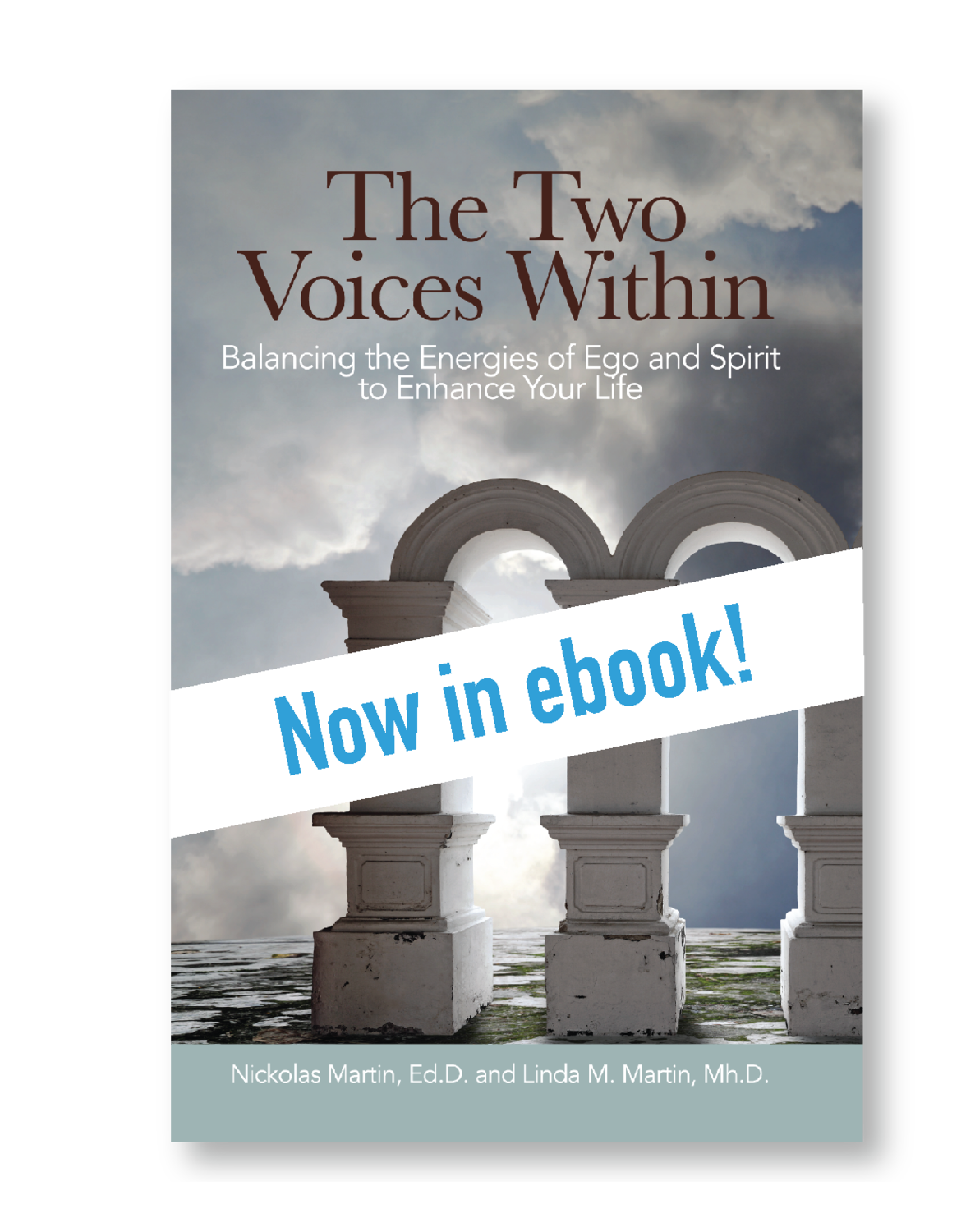 The Two Voices Within: The Energies of Ego and Spirit