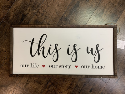 TPG This Is Us Wood Sign
