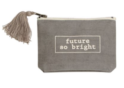 Future So Bright Pouch