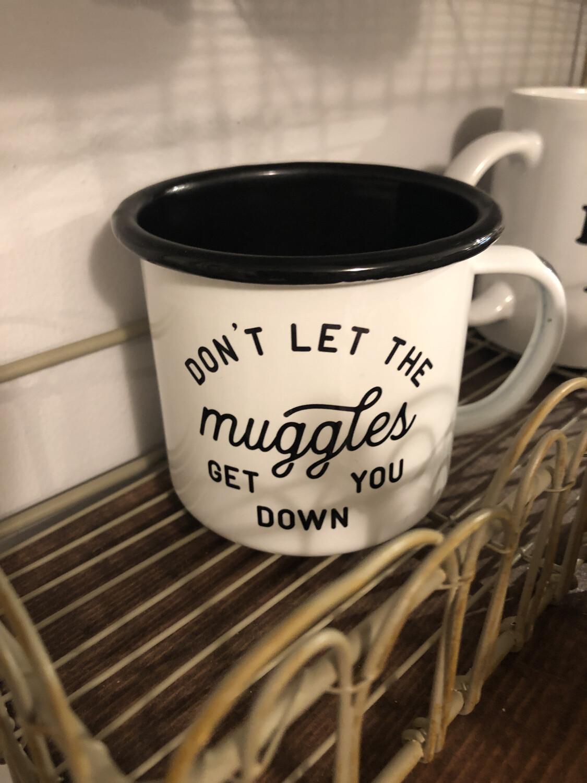 Enamel Mug muggles get you down