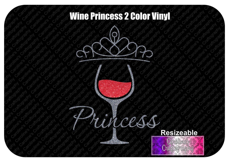 Wine Princess 2 Color Vinyl