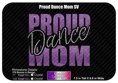 Proud Dance Mom Stone Vinyl (SV)