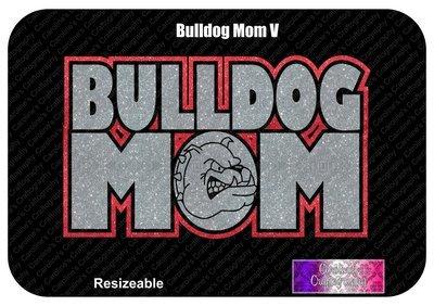 Bulldog Mom Vinyl