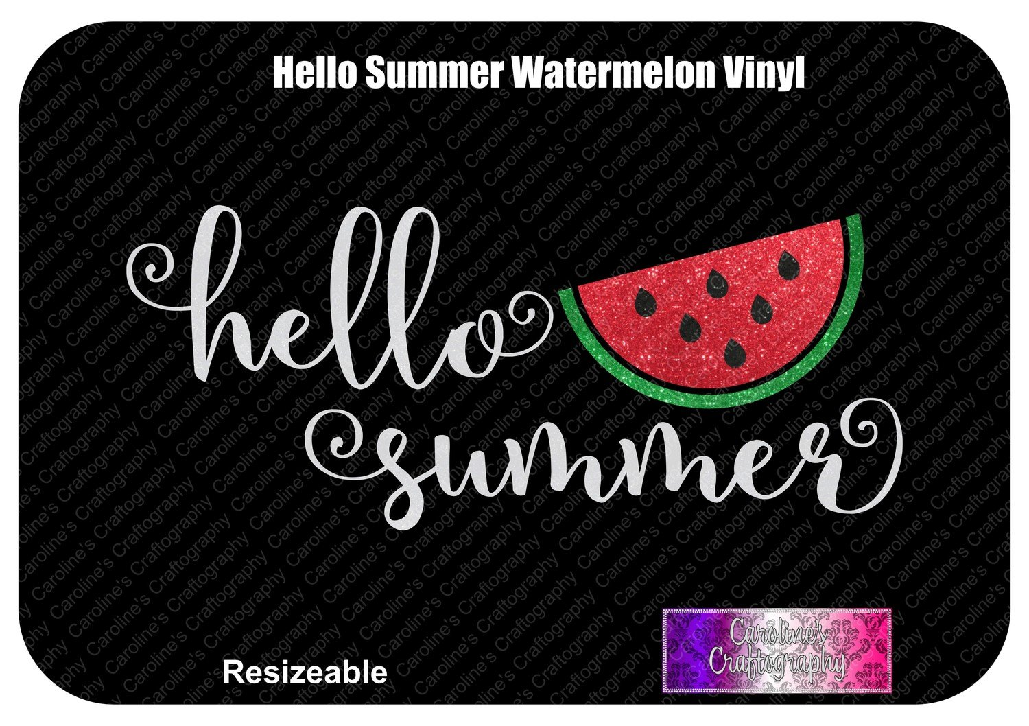 Hello Summer Watermelon Vinyl