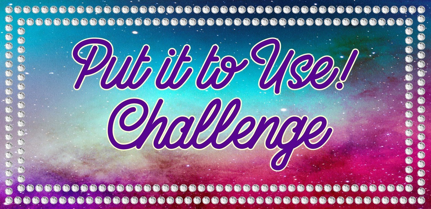Put it to Use! Challenge