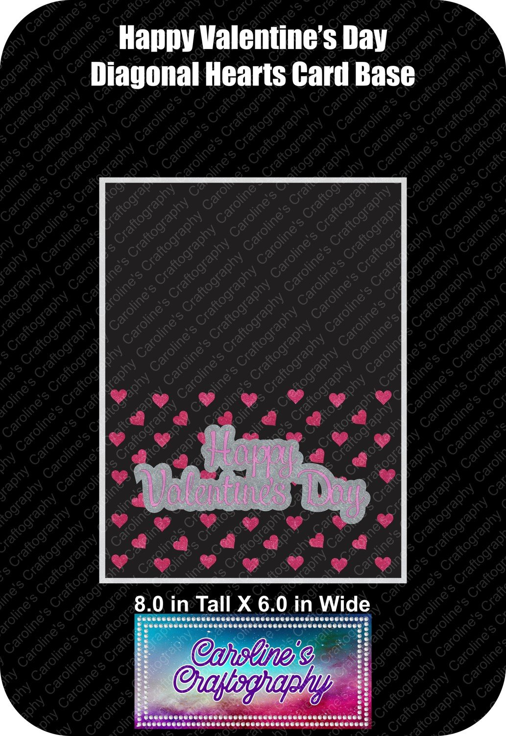 Happy Valentine's  Day Diagonal Hearts Card Base