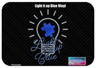 Autism Light it up Blue Vinyl