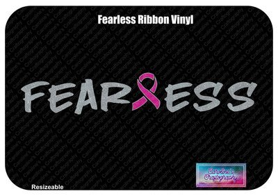 Fearless Ribbon Vinyl