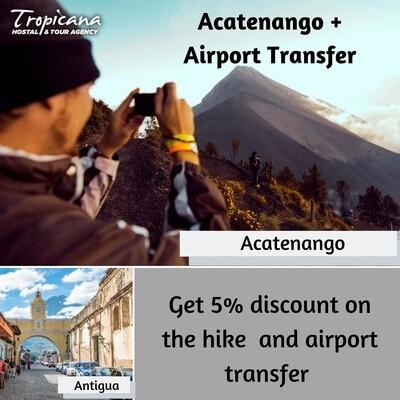 Acatenango + Private Airport Transfer