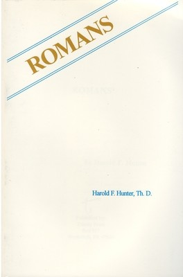 Romans by Dr. Harold Hunter, Ph.D.