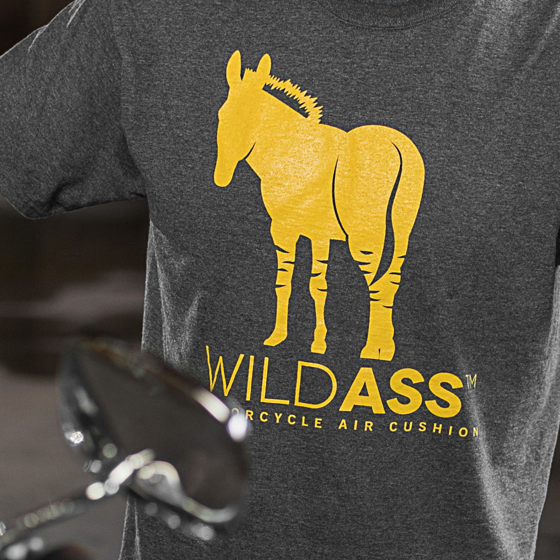 Wild Ass T-shirt!