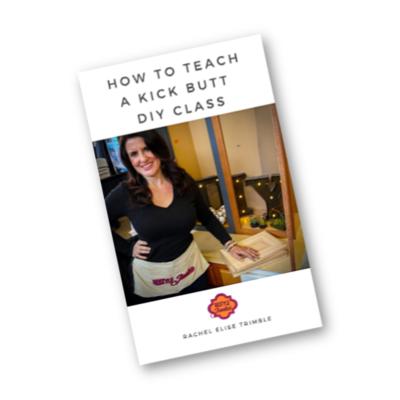 How To Teach a Kick Butt DIY Class Guide