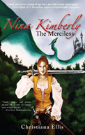 Nina Kimberly the Merciless by Christiana Ellis