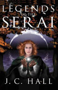 Legends of the Serai by J.C. Hall 00050