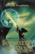 Sorcerers of War by Kristan Proudman