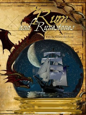 Rum and Runestones Anthology, Edited by Valerie Griswold-Ford