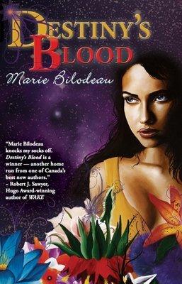 Destiny's Blood (Ebook) by Marie Bilodeau