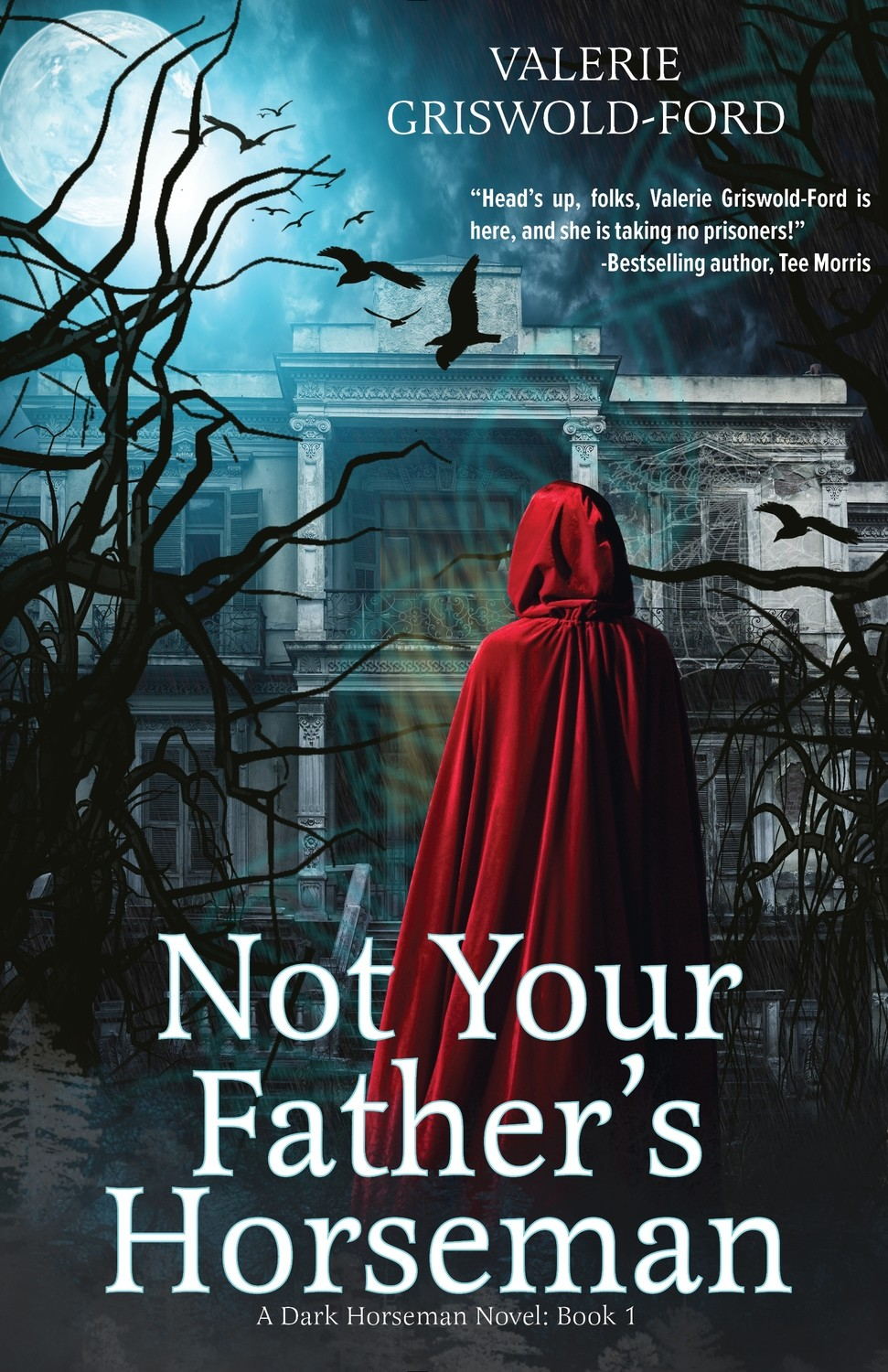Not Your Father's Horseman by Valerie Griswold-Ford