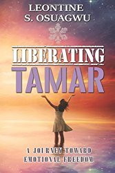 Signed and Dated Copy with Inscription Liberating TAMAR: Journey Toward Emotional Freedom