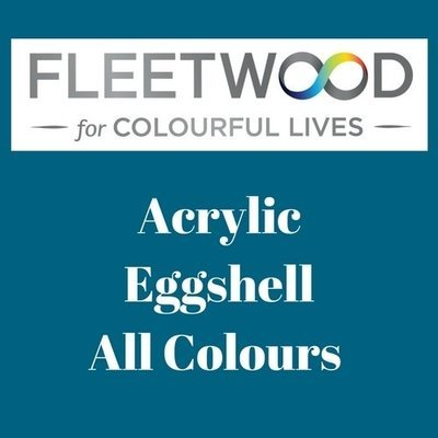 Fleetwood Acrylic Eggshell All Colours