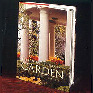 Gifts - Books - The White House Garden