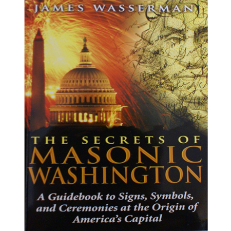 The Secrets of Masonic Washington
