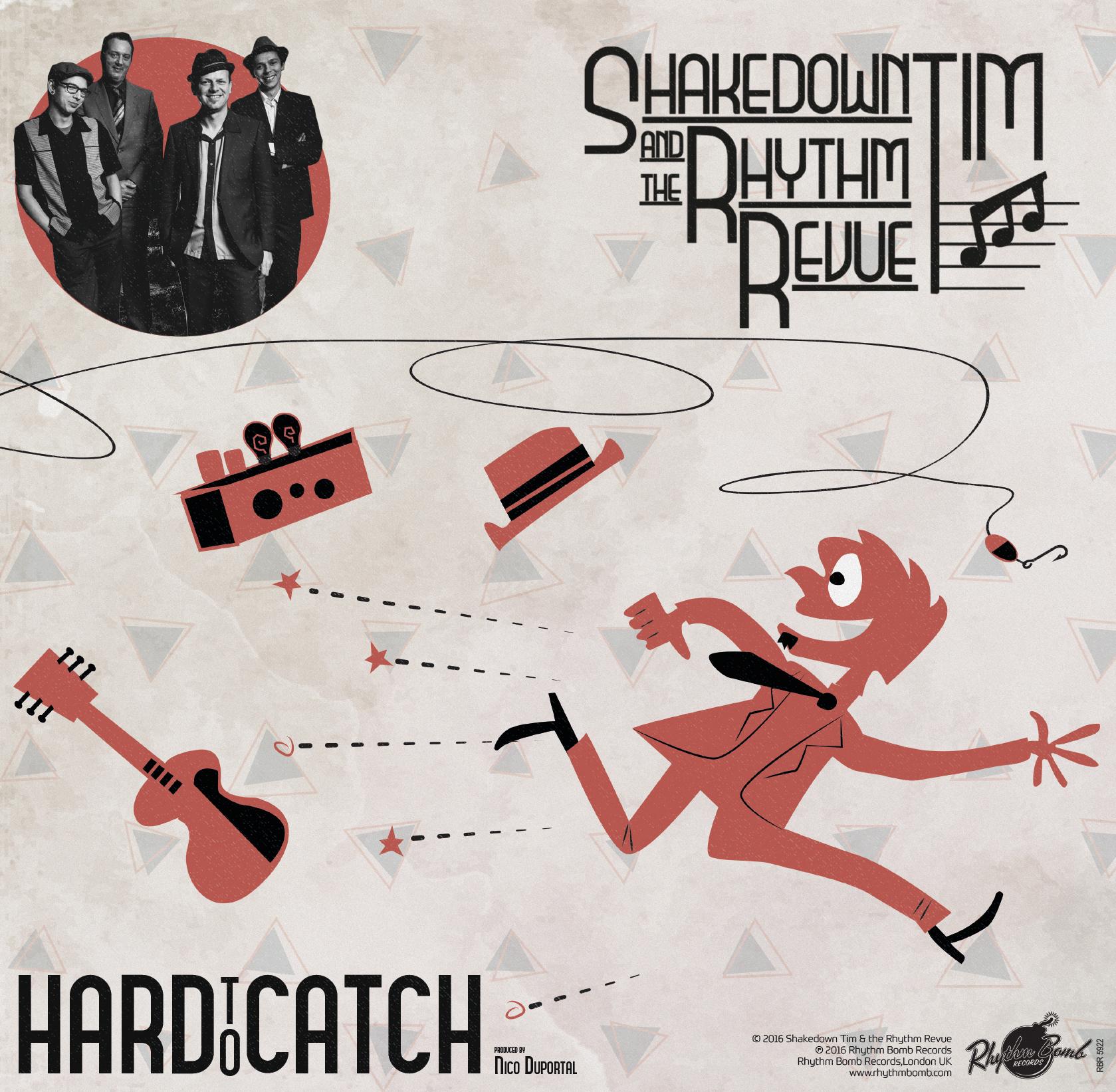 "LP: SHAKEDOWN TIM & THE RHYTHM REVUE:  ""HARD TO CATCH"" (2016) 20013"