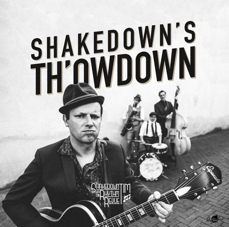 LP: SHAKEDOWN TIM & THE RHYTHM REVUE
