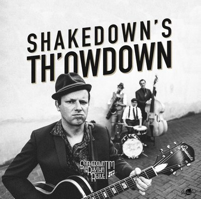 LP: SHAKEDOWN TIM & THE RHYTHM REVUE
