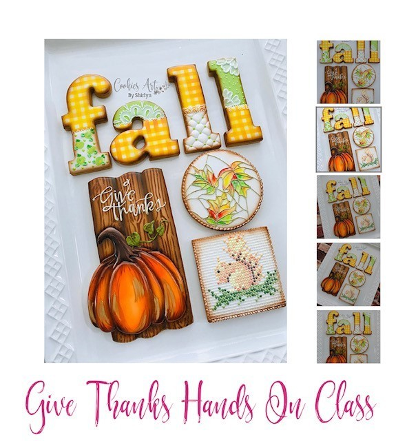 Let's Give THANKS On-Hands Cookie Class, Saturday AUGUST 17th, 2:00 pm to 7:30 pm NEW PRICE & NEW DATE!! Only $215 Now! Only two seats! Please call us 321-363-4841