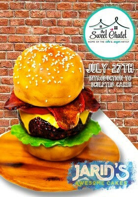 3-D Sculpted Burger REAL-CAKE with Jarid Altmark from the Food Network, Saturday, July 27 10:30 am to 5:30 pm ALL INCLUSIVE $185  pp
