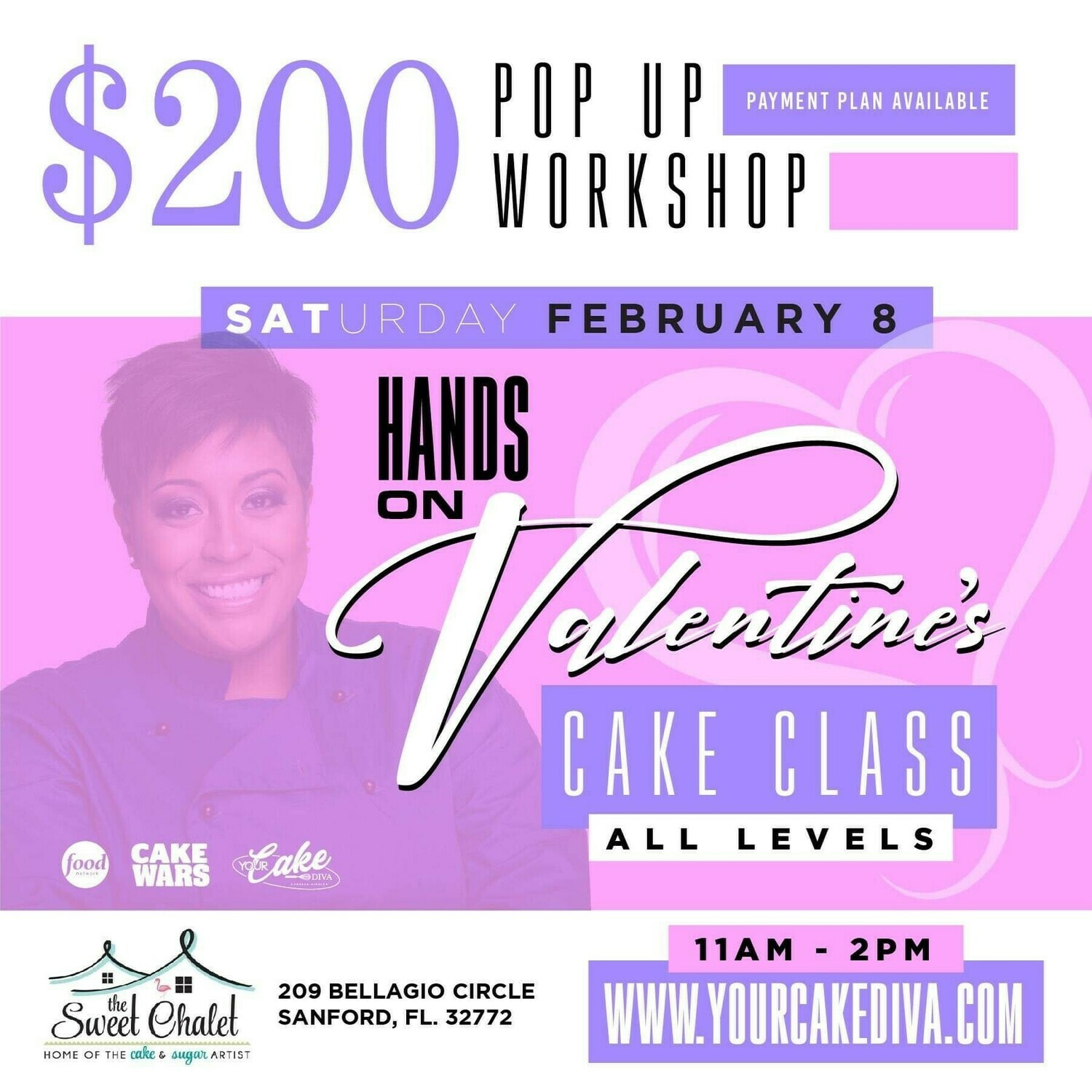 ATTENTION ORLANDO!!  Your CAKE DIVA, Porsha Kimble is coming to Sanford! FEB 8th 11 am to 2:00 pm REGISTER NOW: https://www.yourcakediva.com/ Valentine's  $200