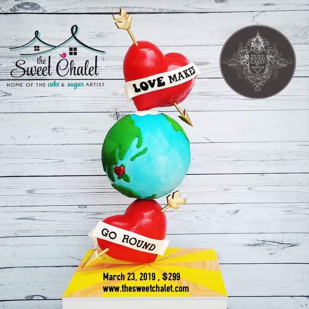 """LOVE Makes the World go 'Round!"" Balancing and Spinning Cake  March 23 2019 Full Day All Inclusive"
