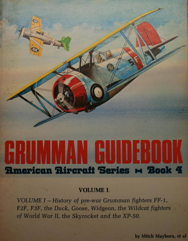 Grumman Guidebook - American Aircraft Series Book 4, Mitch Mayborn
