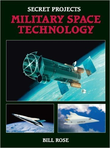 Secret Projects: Military Space Technology