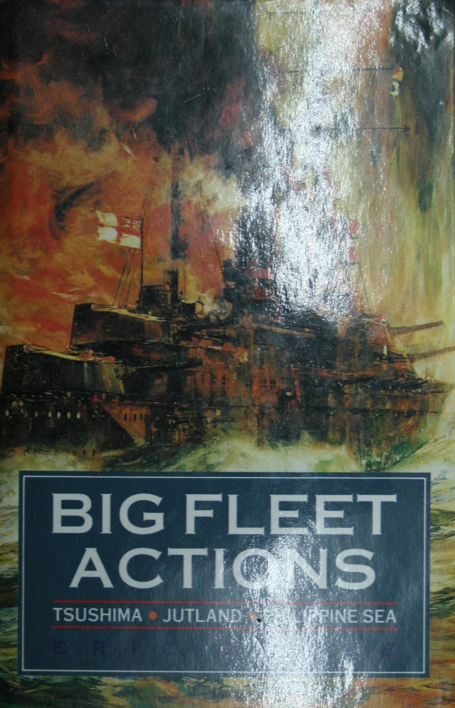Big Fleet Actions: Tsushima, Jutland, Philippine Sea
