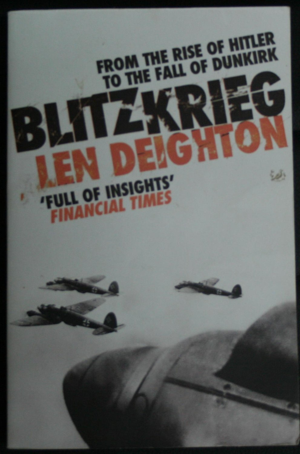 Blitzkreig: From the Rise of Hitler to the Fall of Dunkirk