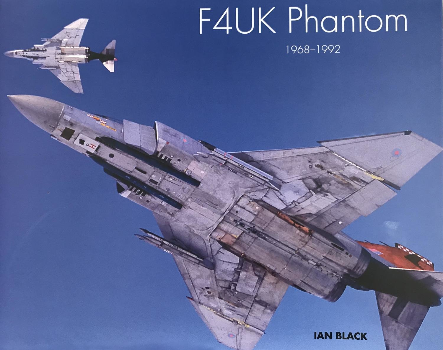 F4UK Phantom 1968-1992, Ian Black