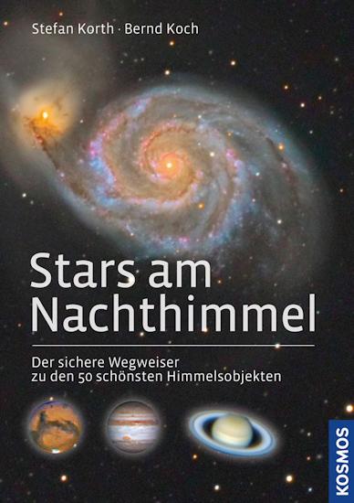 Stars am Nachthimmel: Der sichere Wegweiser zu den 50 schönsten Himmelsobjekten 00024