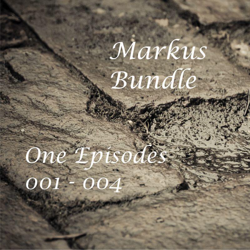 Markus Bundle 1: 4 for $4.00 Episodes 001 - 004, e-copy N17DCB001