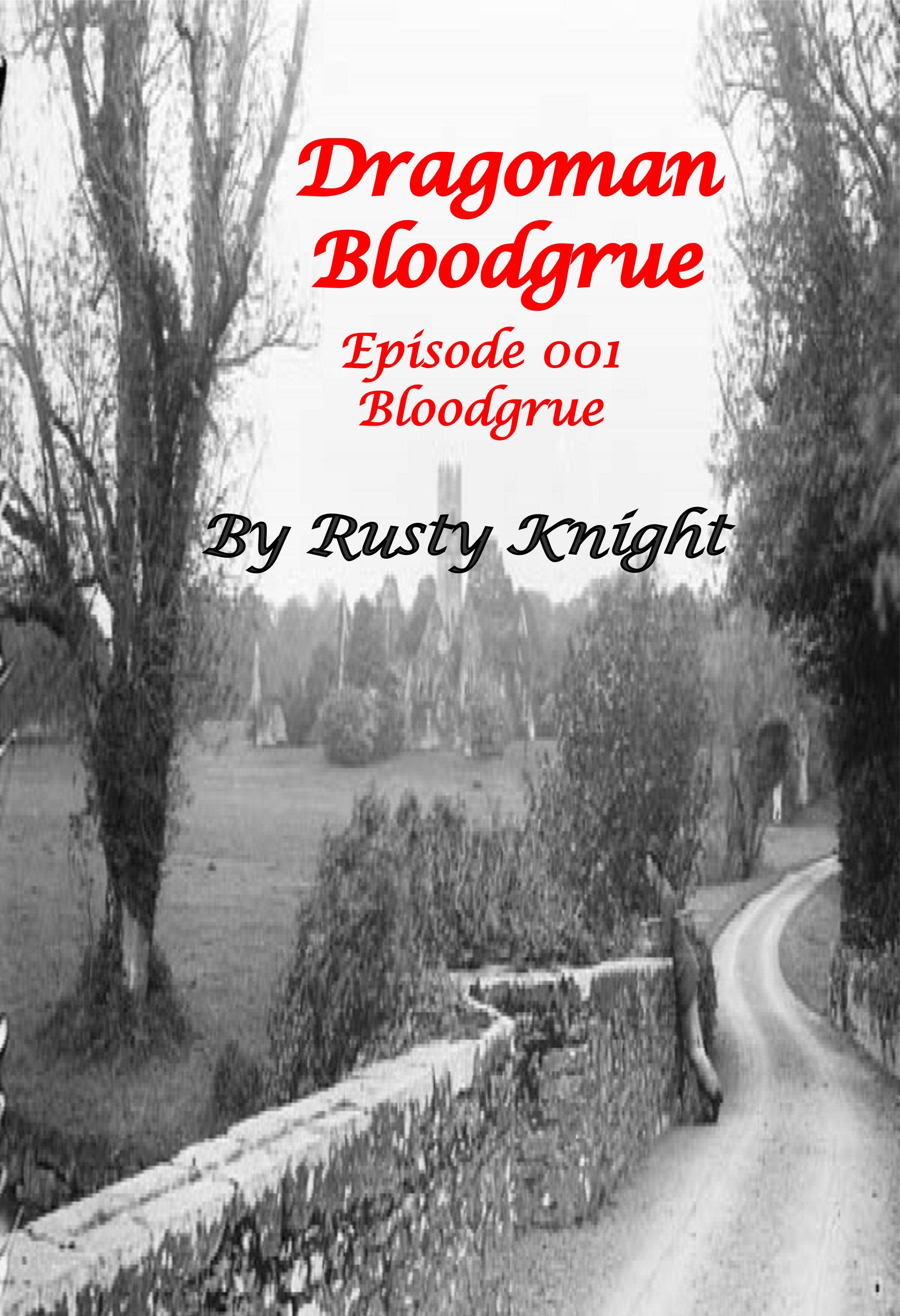 Free episode of Dragoman Bloodgrue E001, e-copy DB15DC001F