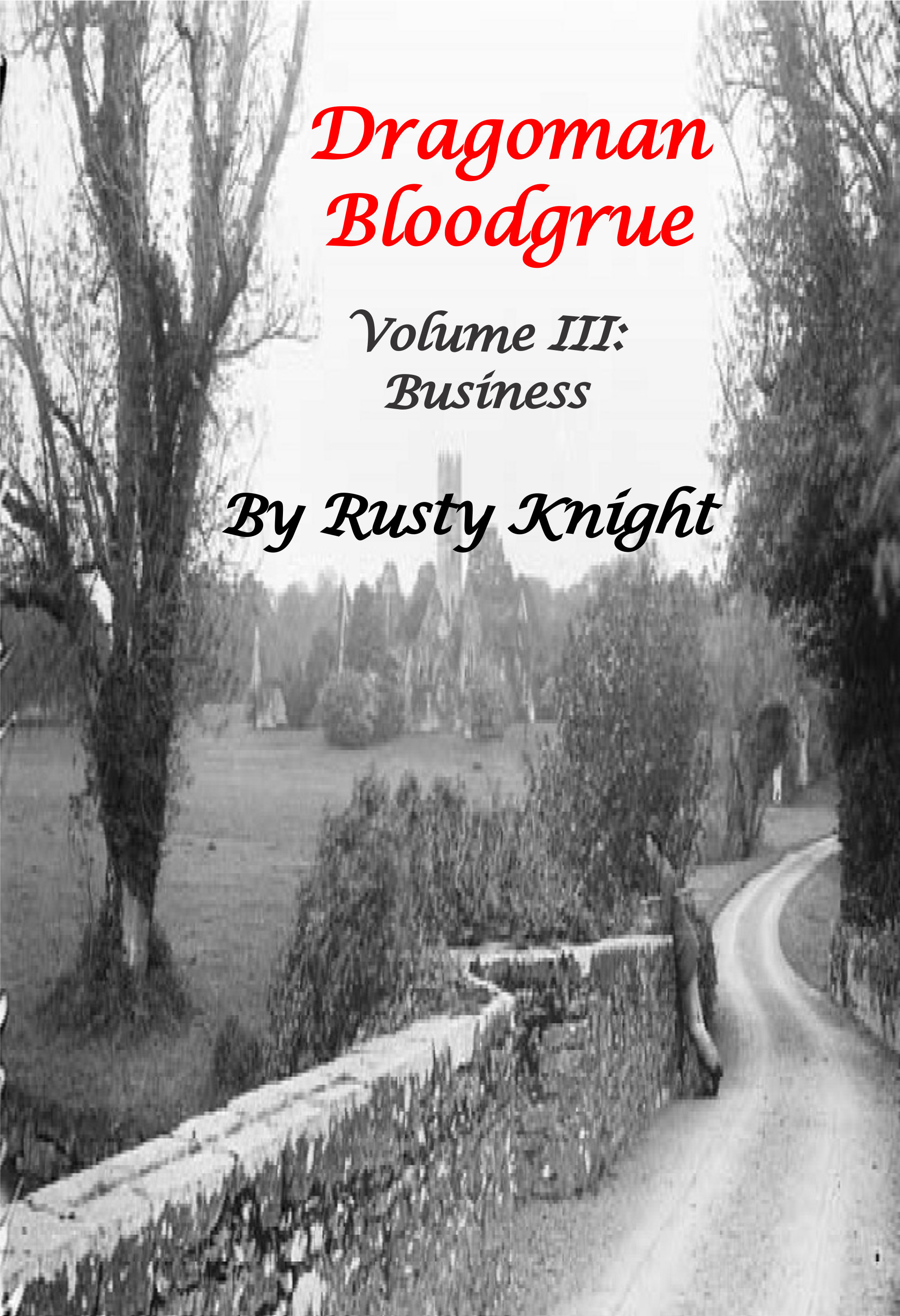 Dragoman Bloodgrue Volume III, Business, e-copy DB17DCV003