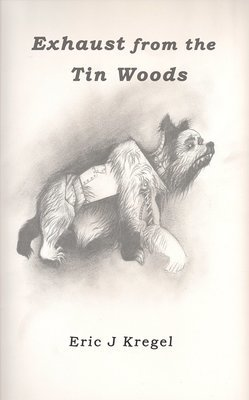 Exhaust from the Tin Woods: Second edition paperback